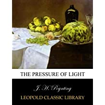 The pressure of light