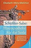Schüßler-Salze: Hausapotheke für die Seele (Amazon.de)