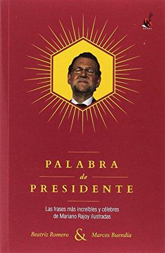 Palabra de presidente (KuenKo Books)