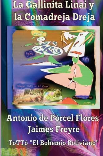 La Gallinita Linai y la Comadreja Dreja par Antonio de Porcel Flores Jaimes Freyre