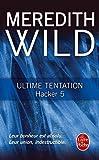 Ultime tentation (Hacker, Tome 5)