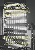 ECONOMY AND MARKETING AND ORGANIZATIONAL BEHAVIOR: CASES STUDIES