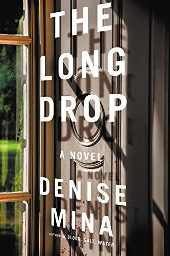 The Long Drop: A Novel (Alex Morrow Novels) (English Edition) por Denise Mina