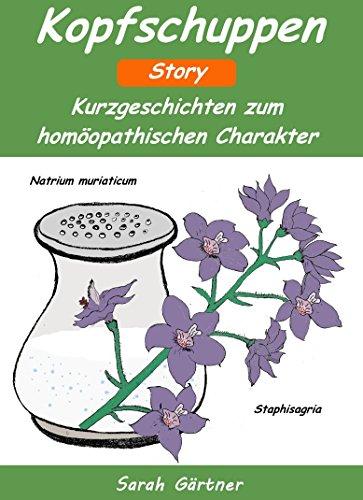Kopfschuppen - Story. Die 17 besten Mittel zur Selbstbehandlung mit Homöopathie. Wellness für die...