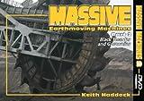 Massive Earthmoving Machines: Pt. 2: Black Thunder and Garzweiler (Massive Machines)