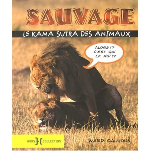 KAMA SUTRA DES ANIMAUX