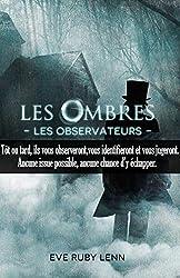 Les Ombres: Les Observateurs