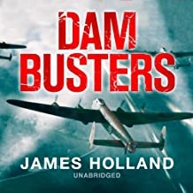 Dam Busters: The Race to Smash the Dams, 1943