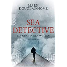 Sea Detective: Ein Grab in den Wellen (Cal McGill ermittelt, Band 1)