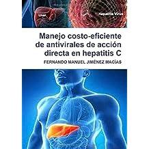 Manejo costo-eficiente de antivirales de acción directa en hepatitis C