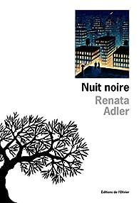 Nuit noire par Renata Adler