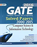 GATE PAPER COMPUTER SCIENCE AND INFORMATION TECHNOLOGY 2016 (SOLVED PAPERS 2000-2015) [Paperback] [Apr 21, 2015] GK PUBLICATION