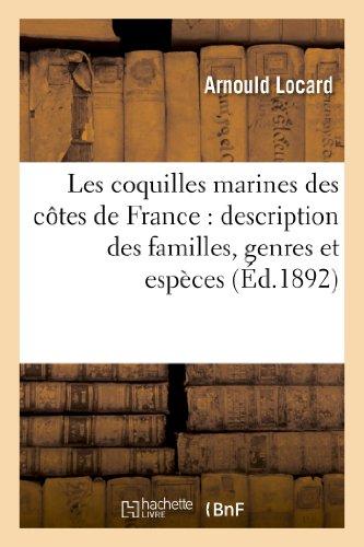 Les coquilles marines des côtes de France : description des familles, genres et espèces