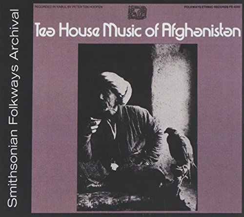 Teahouse of Afghanistan by Teahouse Music of Afghanistan (2012-10-21)