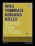 Image de Quando c'era il tennis