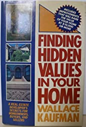 FINDING HIDDEN VALUE IN YOUR HOME