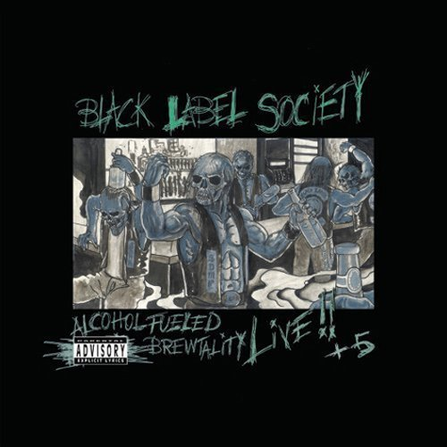 Alcohol Fueled Brewtality Live by Black Label Society (2010-02-24)
