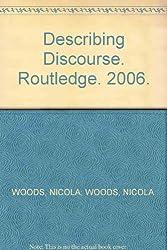 Describing Discourse