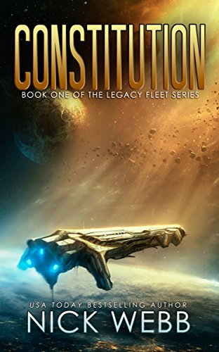 Constitution: Book 1 of The Legacy Fleet Series (English Edition)