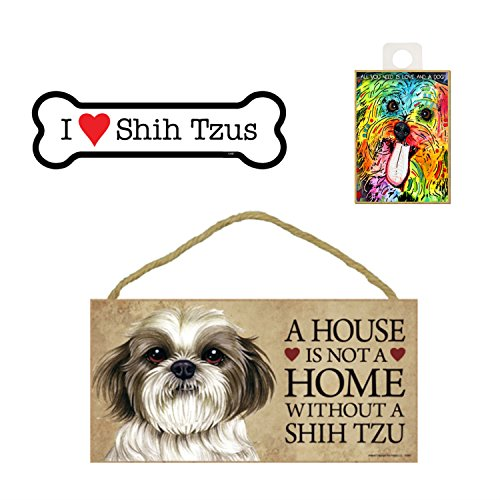 Shih TZU Artikel Hundeliebhaber Geschenk Bundle-Deko Wand Schild A House is Not A Home Without A Shih TZU, Auto-Magnet I Love Shih Tzus, und Kühlschrank Magnet All You Need is Love and a Dog -