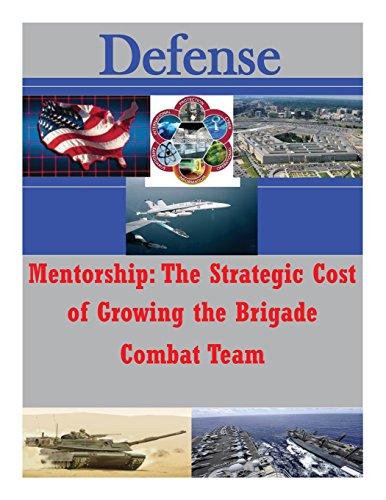 mentorship-the-strategic-cost-of-growing-the-brigade-combat-team-defense