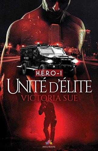 Unité d'élite: H.E.R.O., T1