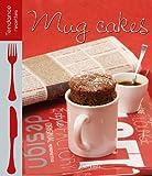 Telecharger Livres MUG CAKES SALES ET SUCRES (PDF,EPUB,MOBI) gratuits en Francaise