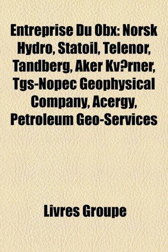 entreprise-du-obx-norsk-hydro-statoil-telenor-tandberg-aker-kvaerner-tgs-nopec-geophysical-company-a