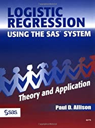 Logistic Regression Using SAS: Theory and Application