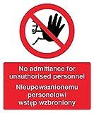Caledonia Schilder 23243h kein Zutritt zu unbefugtem Personal Englisch/Polnisch Zeichen, selbstklebendes Vinyl, 300mm x 250mm x 250mm