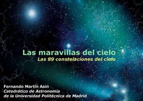 Las maravillas del cielo por Fernando Martin Asin