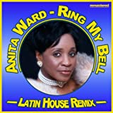 Ring My Bell (Latin House Remix)