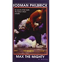 Max the Mighty by Rodman Philbrick (2008-07-10)