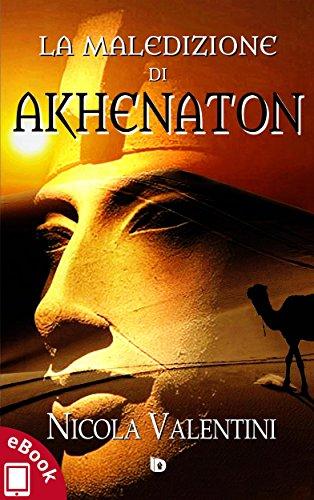 La maledizione di Akhenaton (Collana Rosso e Nero - Thriller e noir)