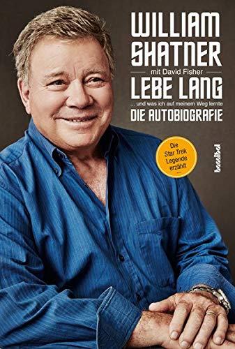 Preisvergleich Produktbild Lebe Lang ... und was ich auf meinem Weg lernte: Die Autobiografie