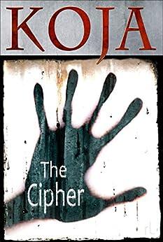 The Cipher by [Koja, Kathe]