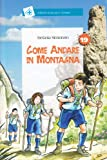 Come andare in montagna