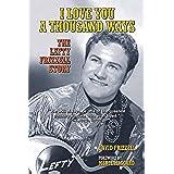I Love You a Thousand Ways: The Lefty Frizzell Story