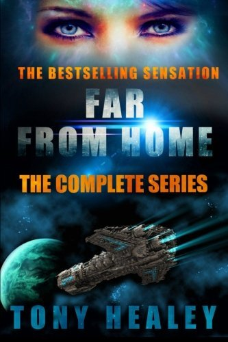 Buchcover: Far From Home: The Complete Series: Written by Tony Healey, 2013 Edition, Publisher: lulu.com [Paperback]
