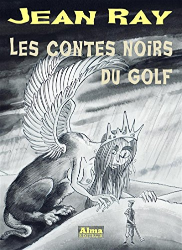 Les contes noirs du golf par Jean Ray