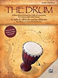 The Drum: A Mini-Musical Based on a Tale of Generosity for Unison and 2-Part Voices (Teacher's Handbook)