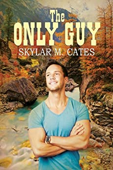 The Only Guy (The Guy Series Book 2) (English Edition) von [Cates, Skylar M.]