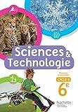Sciences et Technologies cycle 3 / 6e - Livre élève - Nouveau programme 2016