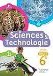 Sciences et Technologies cycle 3 / 6e...