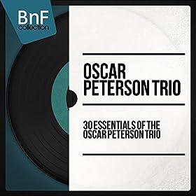 30 Essentials of the Oscar Peterson Trio (Mono Version)