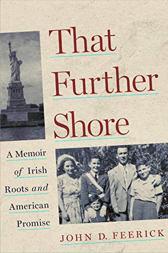 That Further Shore: A Memoir of Irish Roots and American Promise (English Edition)
