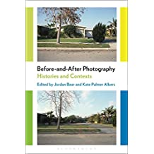 Before-and-After Photography: Histories and Contexts