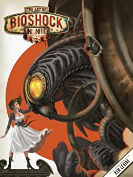 The Art of Bioshock Infinite par [Murdoch, Julian]