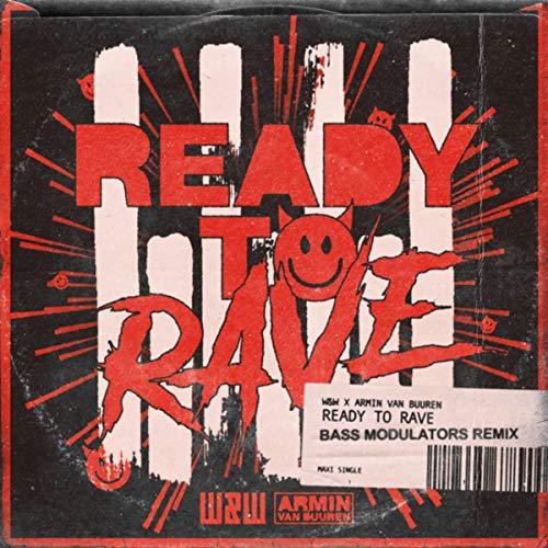 Ready To Rave (Bass Modulators Remix)