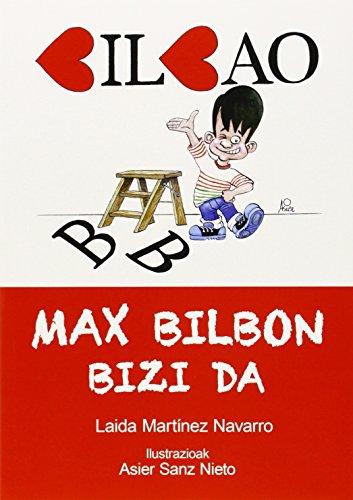 Max Bilbon bizi da por Laida Martínez Navarro